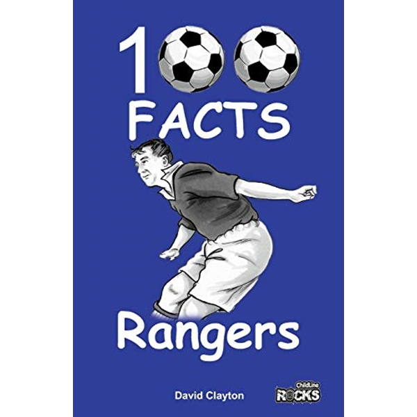 Rangers - 100 Facts by David Clayton (Paperback, 2016)