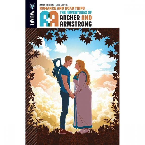 A&A The Adventures Of Archer & Armstrong: Volume 2: Romance & Road Trips