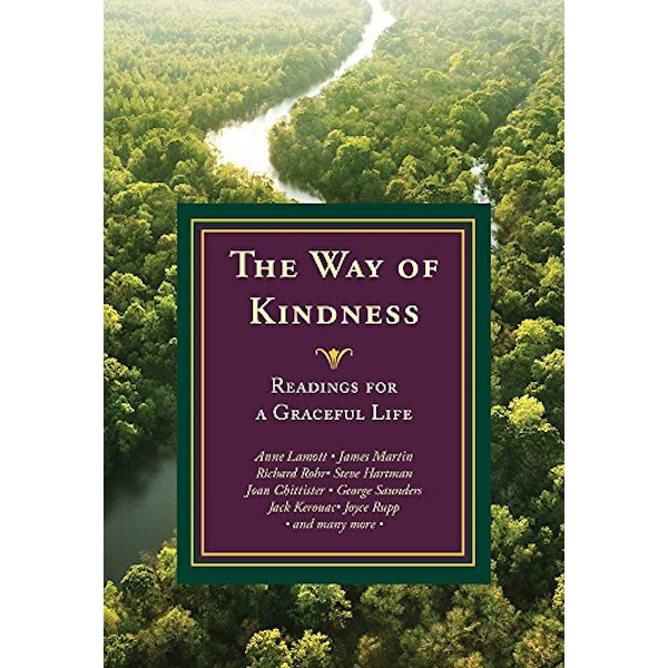 The Way of Kindness Readings for a Graceful Life Paperback / softback 2018