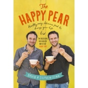 The Happy Pear: Healthy, Easy, Delicious Food to Change Your Life by Stephen Flynn, David Flynn (Hardback, 2014)