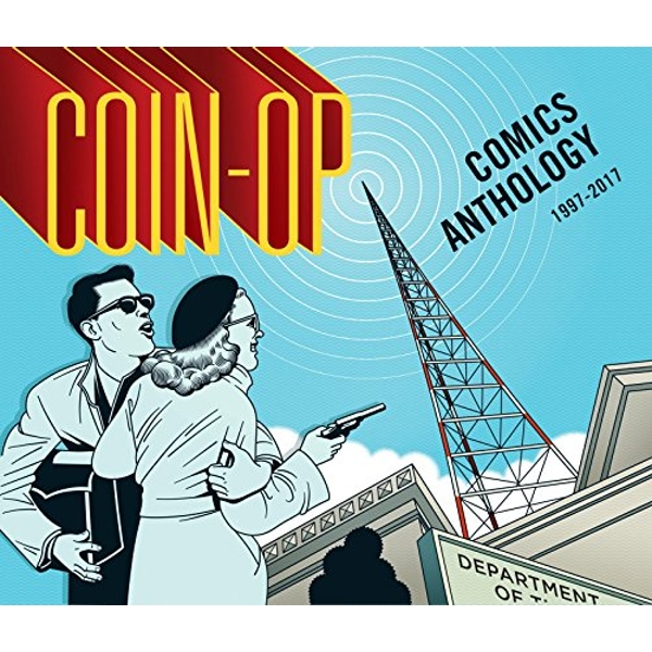 Coin-Op Comics Anthology 1997-2017  Hardback 2018