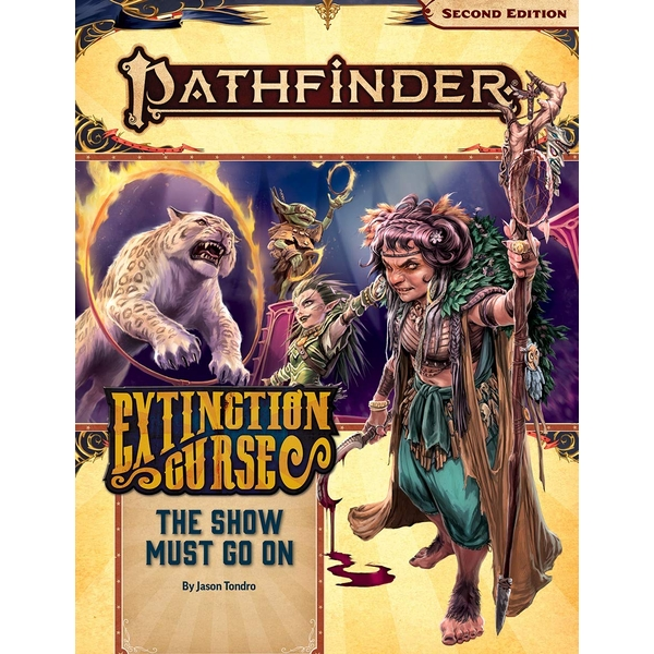 Pathfinder RPG (P2) Adventure Path: The Show Must Go On (The Extinction Curse 1 of 6)