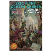 Ring Of Fire  1636: Mission To The Mughals Hardcover