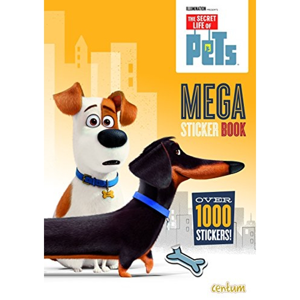 Secret Life of Pets: 1000 Sticker Book by Centum Books (Paperback, 2016)