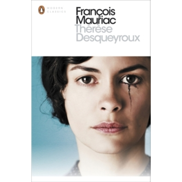 Therese Desqueyroux by Francois Mauriac (Paperback, 2013)