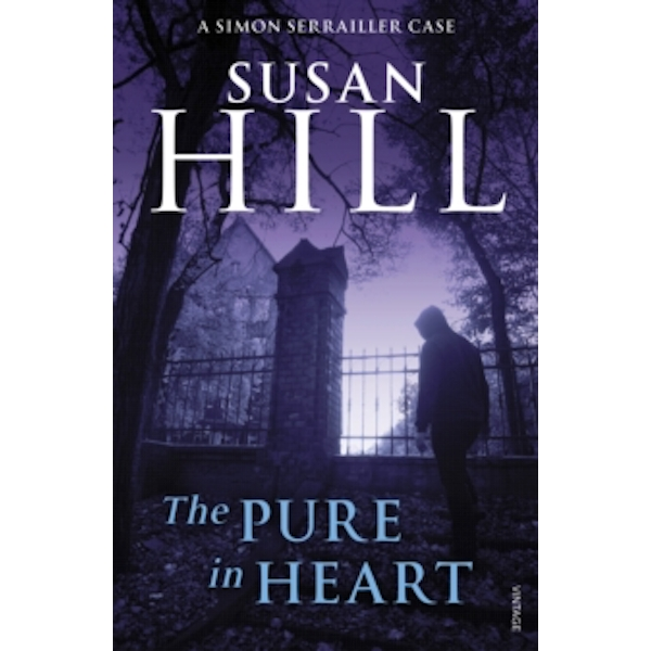 The Pure In Heart: Simon Serrailler Book 2 by Susan Hill (Paperback, 2009)