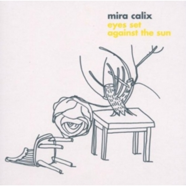 Mira Calix - Eyes Set Against The Sun CD
