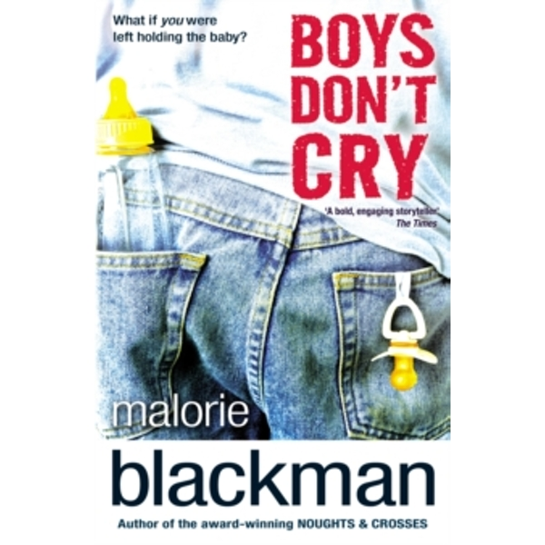 Boys Don't Cry by Malorie Blackman (Paperback, 2011)