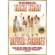 Never Forget The Take That Musical DVD
