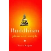 Buddhism Plain and Simple by Steve Hagen (Paperback, 1999)