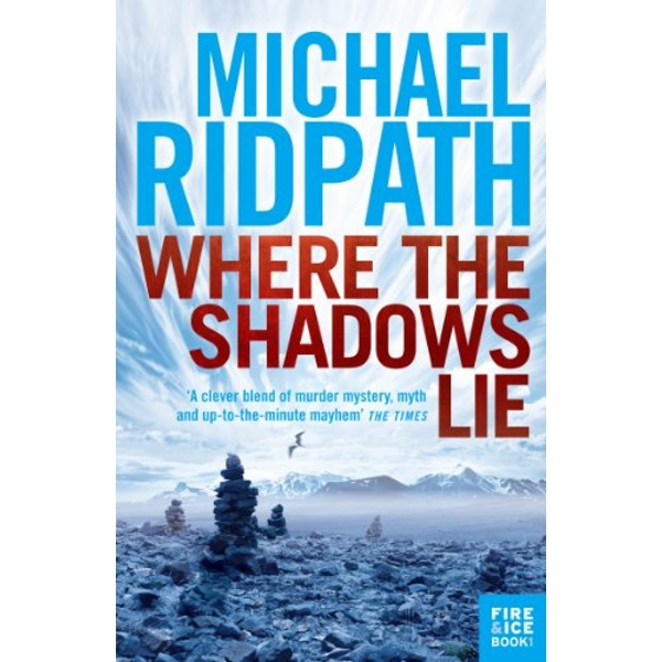 Where the Shadows Lie by Michael Ridpath (Paperback, 2011)