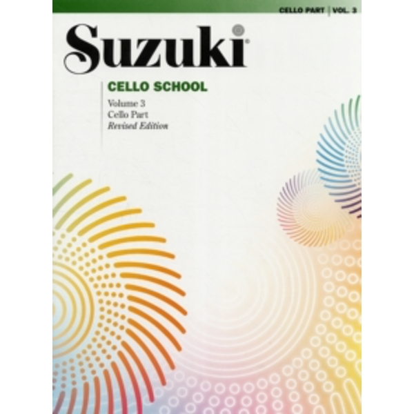 SUZUKI CELLO SCHOOL CELLO PART VOLUME 3