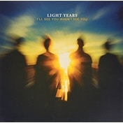 Light Years - I'll See You When I See You Vinyl