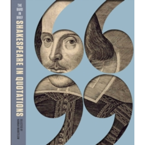 The Bard in Brief : Shakespeare in Quotations