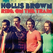 Hollis Brown - Ride On The Train Vinyl