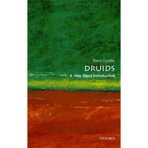 Druids: A Very Short Introduction by Barry Cunliffe (Paperback, 2010)
