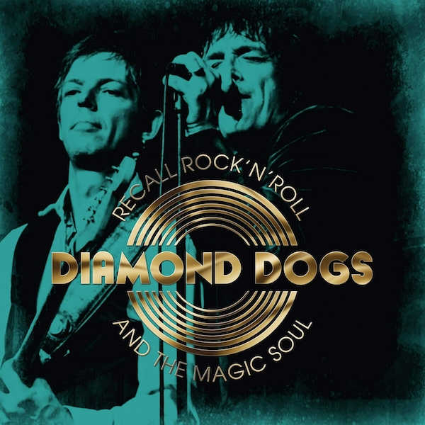 Diamond Dogs - Recall Rock N Roll And The Magic Soul White  Vinyl