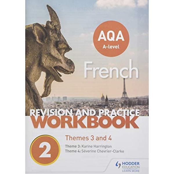 AQA A-level French Revision and Practice Workbook: Themes 3 and 4  Paperback / softback 2018