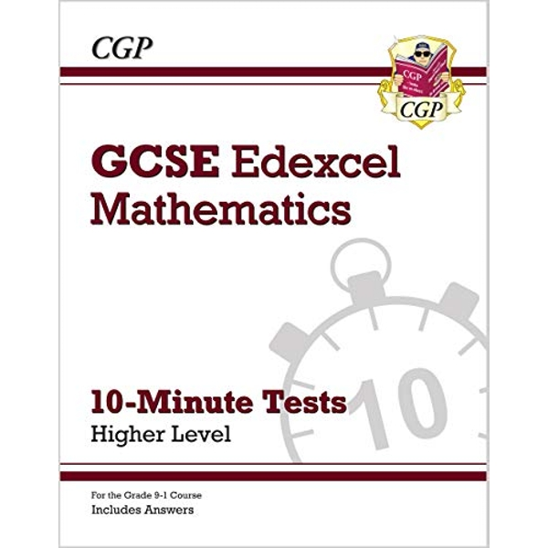 New Grade 9-1 GCSE Maths Edexcel 10-Minute Tests - Higher (includes Answers)  Paperback / softback 2018