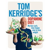 Tom Kerridge's Dopamine Diet: My low-carb, stay-happy way to lose weight by Tom Kerridge (Hardback, 2017)