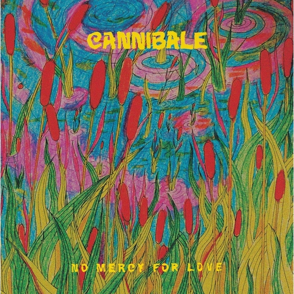 Cannibale - No Mercy For Love Vinyl