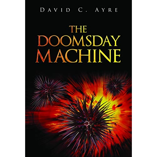 The Doomsday Machine  Paperback / softback 2018