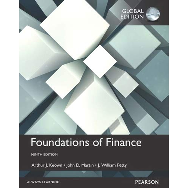 Foundations of Finance, Global Edition by John D. Martin, Arthur J. Keown, J. William Petty (Paperback, 2016)