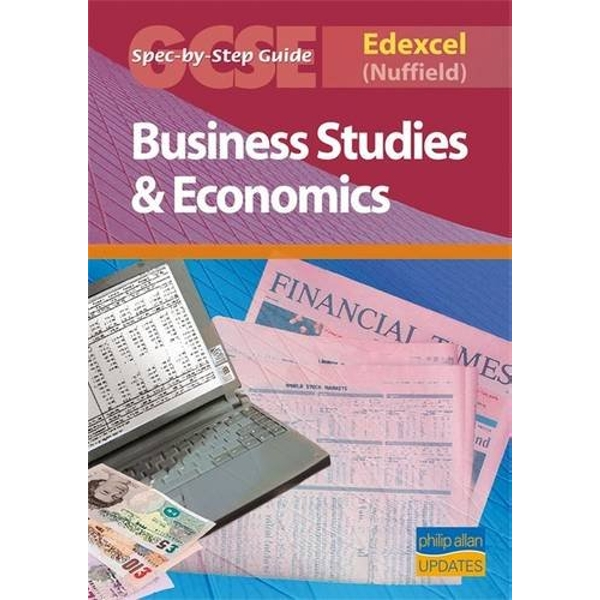 Edexcel (Nuffield) GCSE Business Studies and Econmics Spec by Step Guide by Andrew Ashwin (Paperback, 2006)