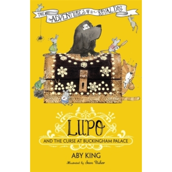 Lupo and the Curse at Buckingham Palace : Book 2