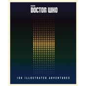 Doctor Who: 100 Illustrated Adventures