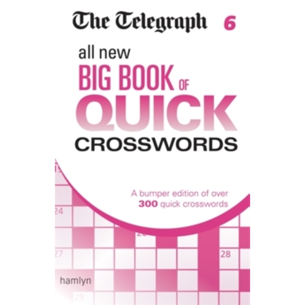 The Telegraph: All New Big Book of Quick Crosswords 6