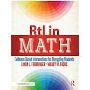 RtI in Math : Evidence-Based Interventions for Struggling Students