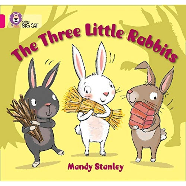 The Three Little Rabbits: Band 01B/Pink B (Collins Big Cat) by Mandy Stanley (Paperback, 2013)