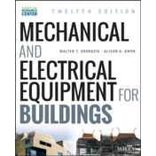 Mechanical and Electrical Equipment for Buildings by Alison G. Kwok, Walter T. Grondzik (Hardback, 2014)