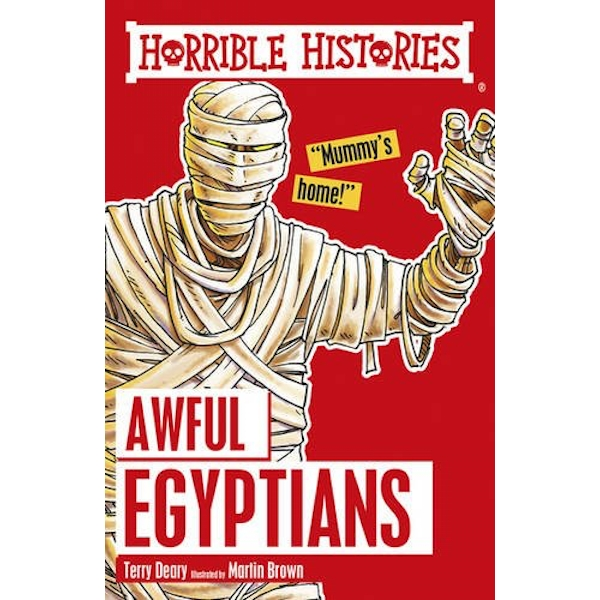Awful Egyptians by Martin Brown, Terry Deary (Paperback, 2016)