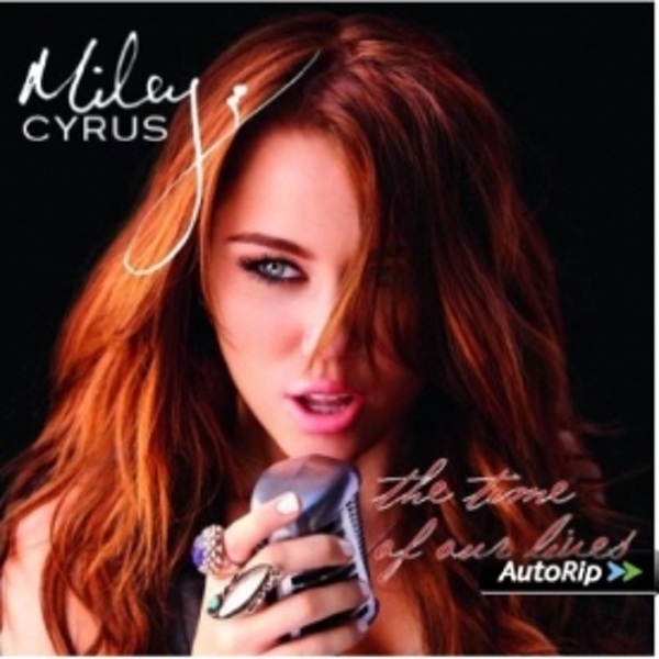 Miley Cyrus - The Time Of Our Lives CD