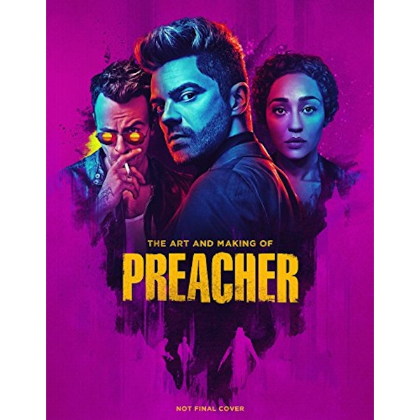 The Art and Making of Preacher  Hardback 2018