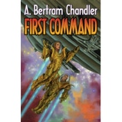 First Command (Captain John Grimes: Far Traveller Courier) Paperback