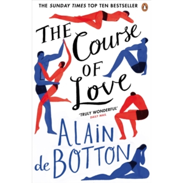 The Course of Love by Alain de Botton (Paperback, 2017)