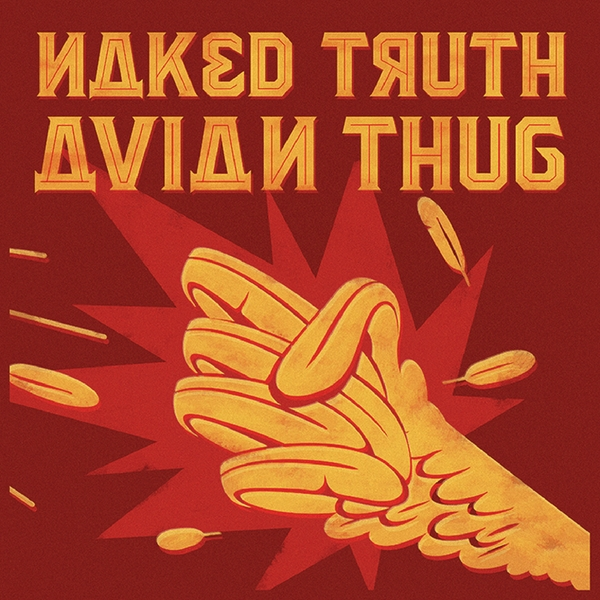 Naked Truth ‎– Avian Thug Red Vinyl