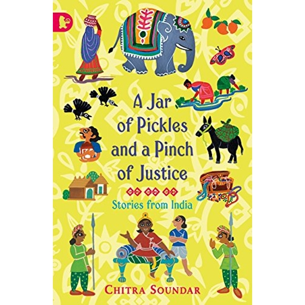 A Jar of Pickles and a Pinch of Justice by Chitra Soundar (Paperback, 2016)
