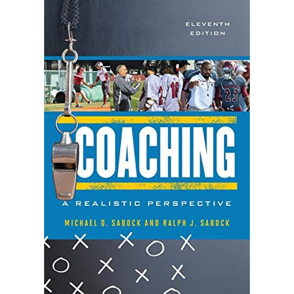 Coaching: A Realistic Perspective by Michael D. Sabock, Ralph J. Sabock (Paperback, 2017)