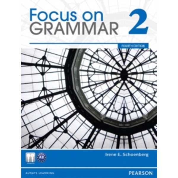 Focus on Grammar 2 by Irene E. Schoenberg (Paperback, 2011)