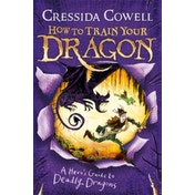 How To Train Your Dragon: A Hero's Guide to Deadly Dragons : Book 6
