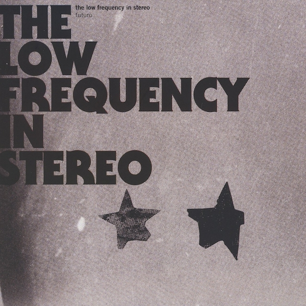 The Low Frequency In Stereo - Futuro Vinyl