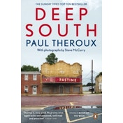 Deep South: Four Seasons on Back Roads by Paul Theroux (Paperback, 2016)