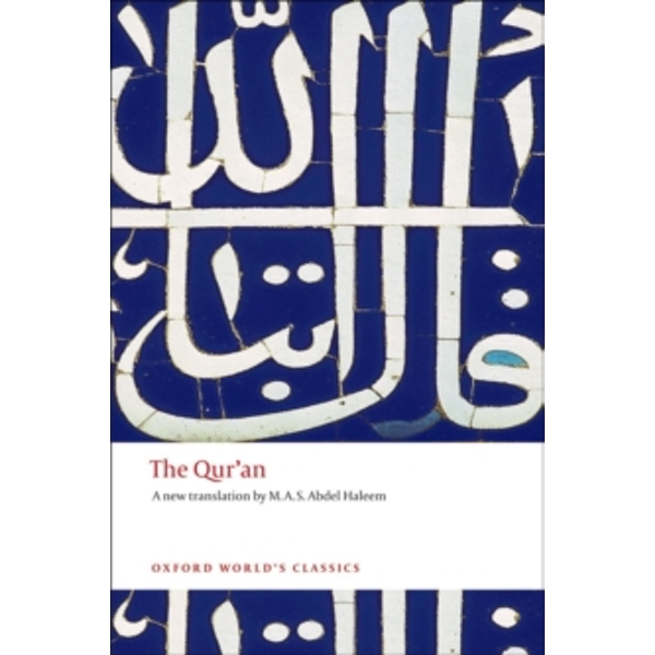 The Qur'an (Oxford World's Classics) Paperback