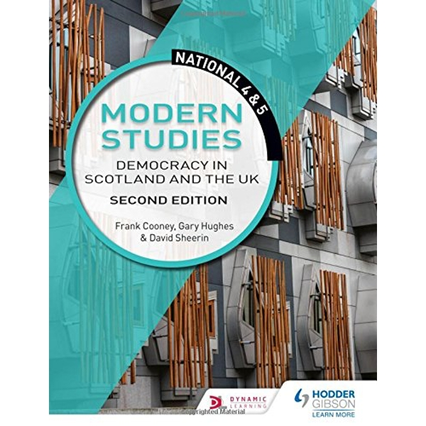 National 4 & 5 Modern Studies: Democracy in Scotland and the UK: Second Edition  Paperback / softback 2018