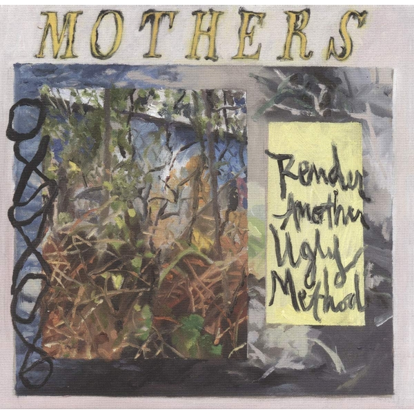 Mothers - RENDER ANOTHER UGLY METHOD Vinyl