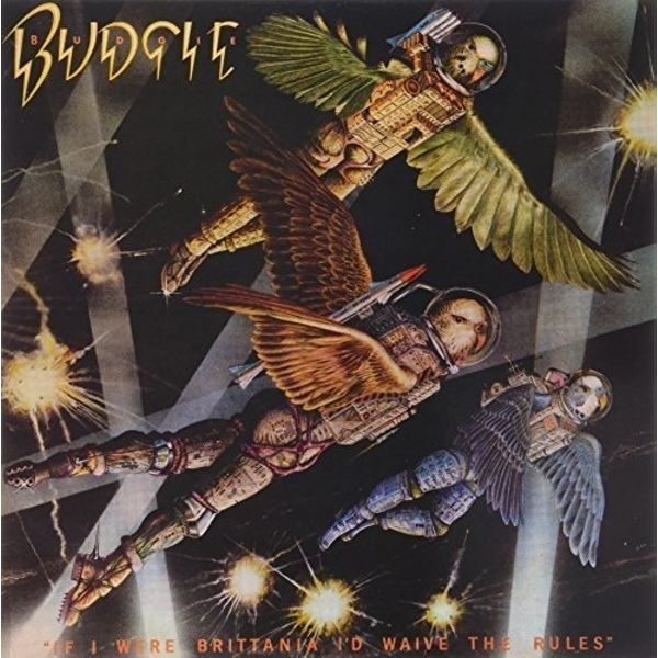 Budgie - If I Were Britannia / ID Waive The Rules Vinyl